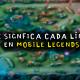 Qué significan las Líneas en Mobile Legends